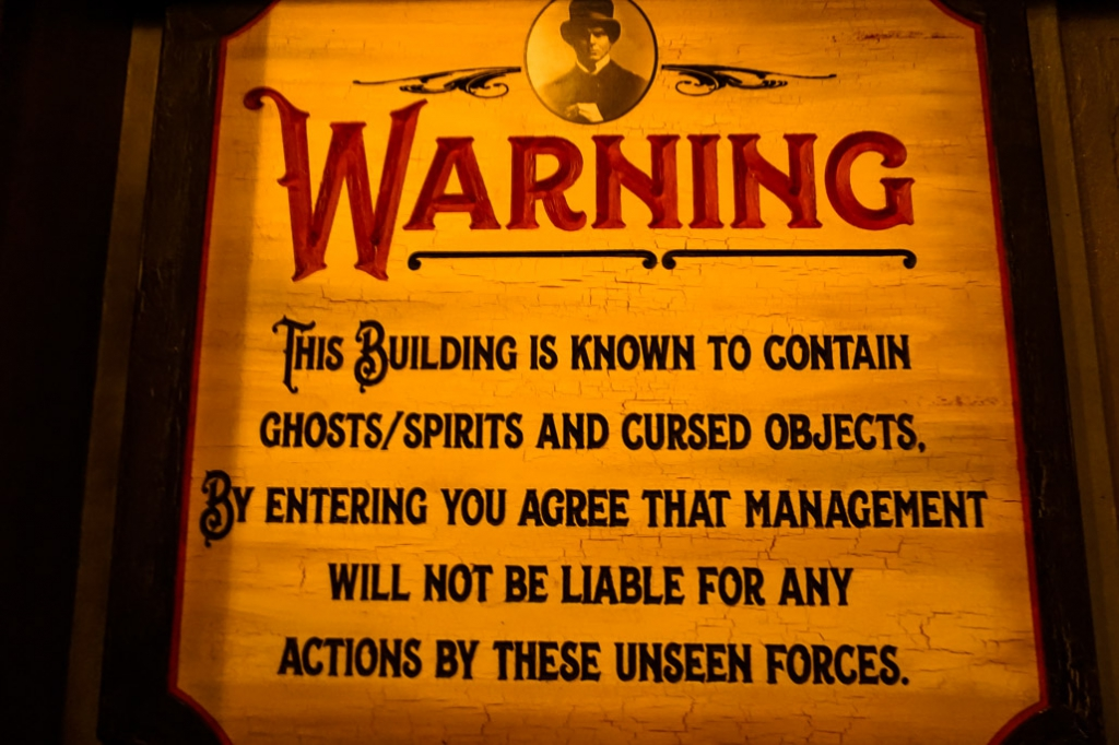 The Haunted Museum warning sign.