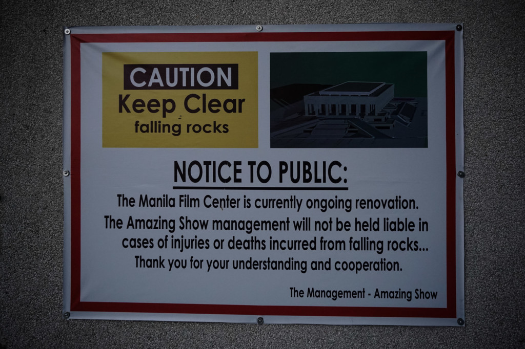 Warning signs posted at the Manila Film Center.